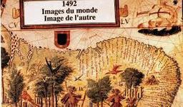 1492, images du monde, images de l'autre / réalisée par les Archives de France | Archives de France