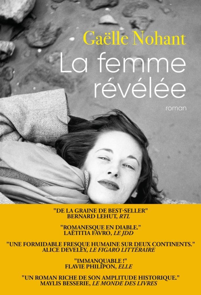 femme révélée (La) : roman / Gaëlle Nohant |