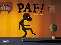 Paf ! / Jérôme Camil | Camil, Jérôme (1973-....). Auteur
