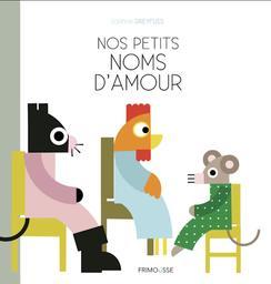 Nos petits noms d'amour / Corinne Dreyfuss   Dreyfuss, Corinne (1964-....). Auteur